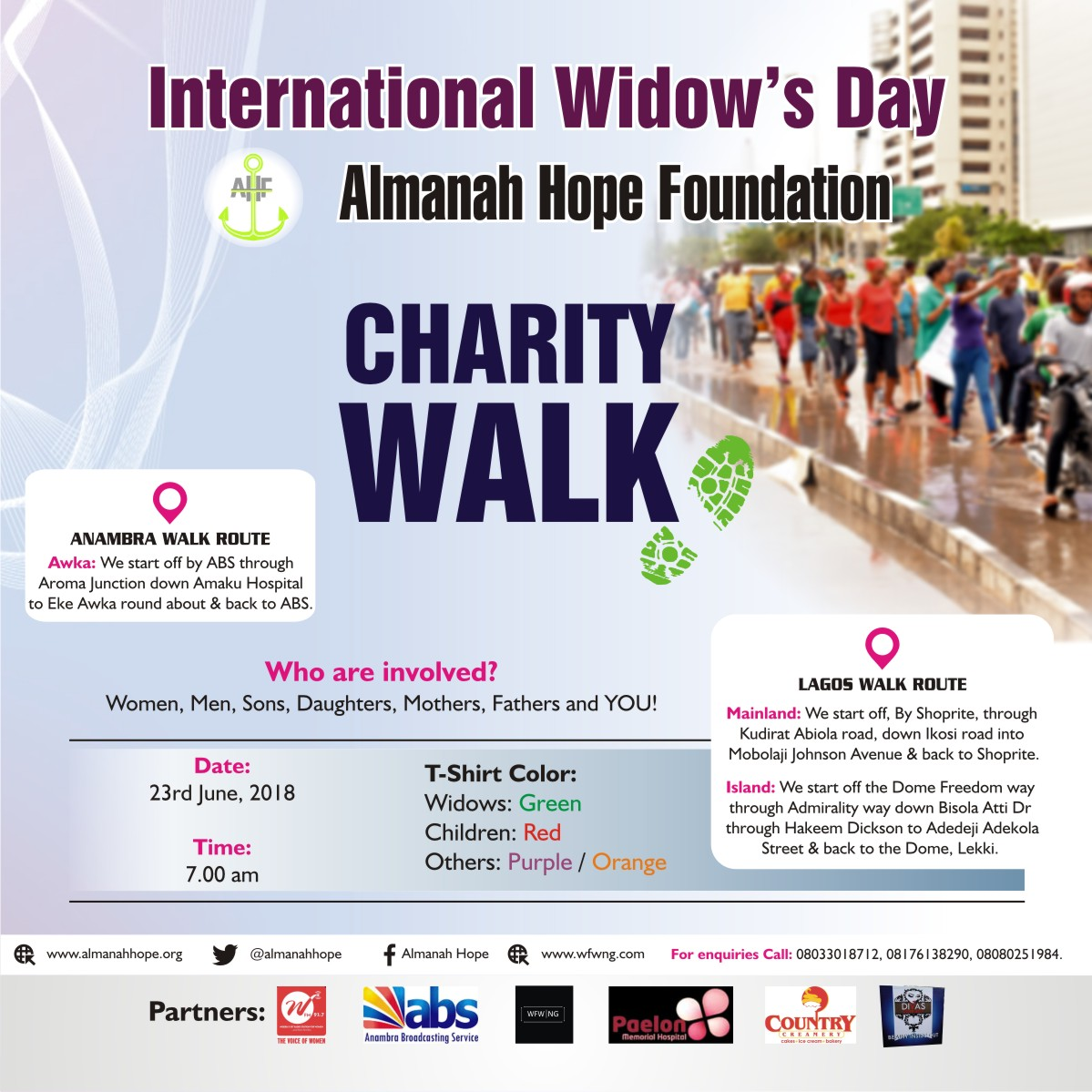 ALMANAH HOPE CHARITY WALK 2018 (SEASON 2) DATED: 23RD JUNE 2018 VENUE: LAGOS STATE (MAINLAND& ISLAND) AND ANAMBRA STATE (AWAKA)